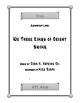 We Three Kings of Orient Swing (elementary piano)