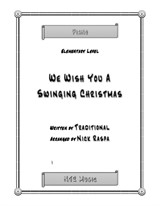 We Wish You A Swinging Christmas (elementary piano)