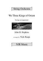 We Three Kings of Orient for jazzy (Big Band style) str. orch