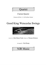 Good King Wenceslas Swings (easy clarinet quartet)